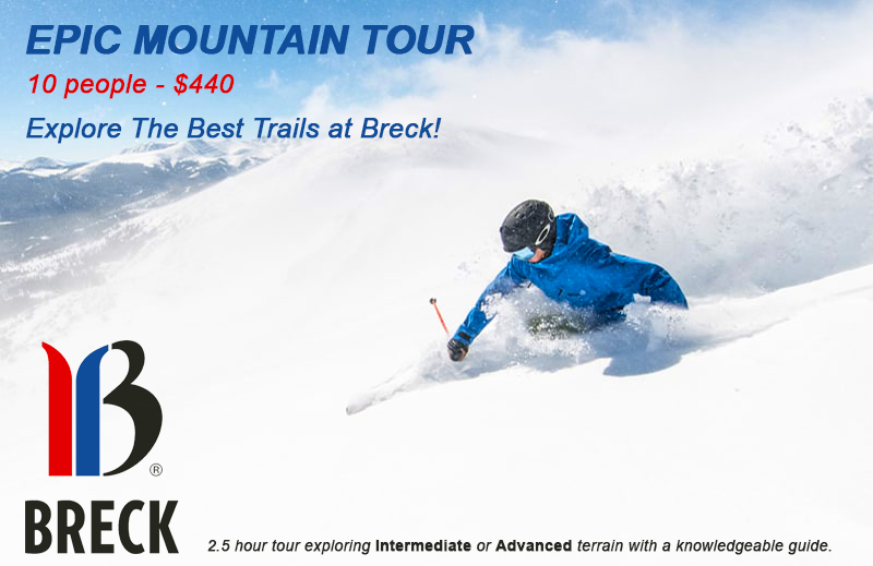 Epic Mountain Tour at Breckenridge Ski Resort